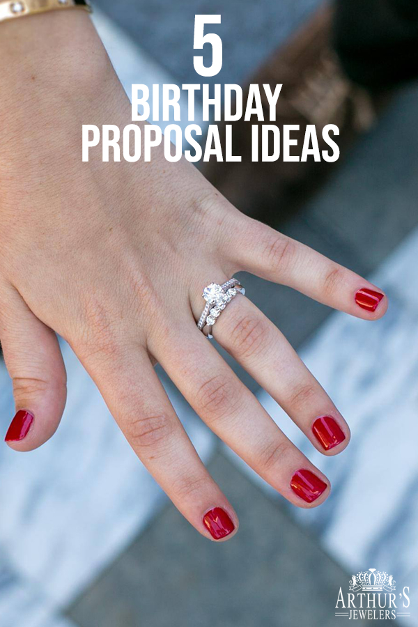 5 Birthday Proposal Ideas